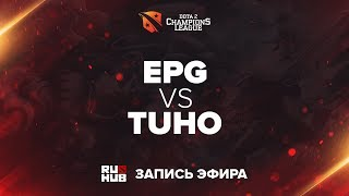 EPG vs TuHo, D2CL Season 13, game 2 [Lum1Sit]