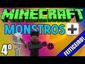"""Minecraft: Aventura: """"Monstros+!"""" - 4º Episódio """"Derrotando o Feiticeiro!"""""""