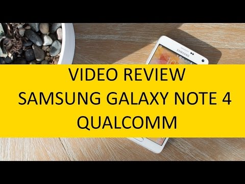 Video recensione Samsung Galaxy Note 4 Qualcomm Snapdragon 805
