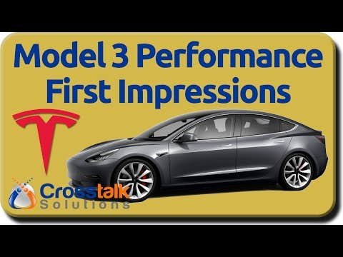 Model 3 Performance First Impressions