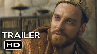 Macbeth Official Trailer #2 (2015) Michael Fassbender, Marion Cotillard Movie HD