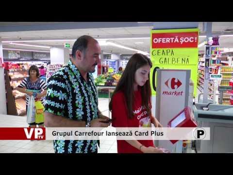 Grupul Carrefour lansează Card Plus