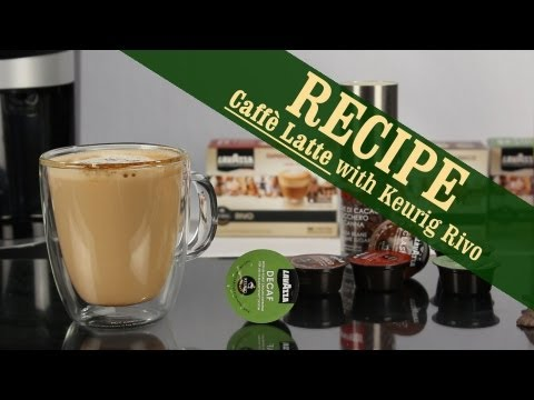 Caffè Latte – Quick and Easy recipe with Keurig Rivo Espresso Machine