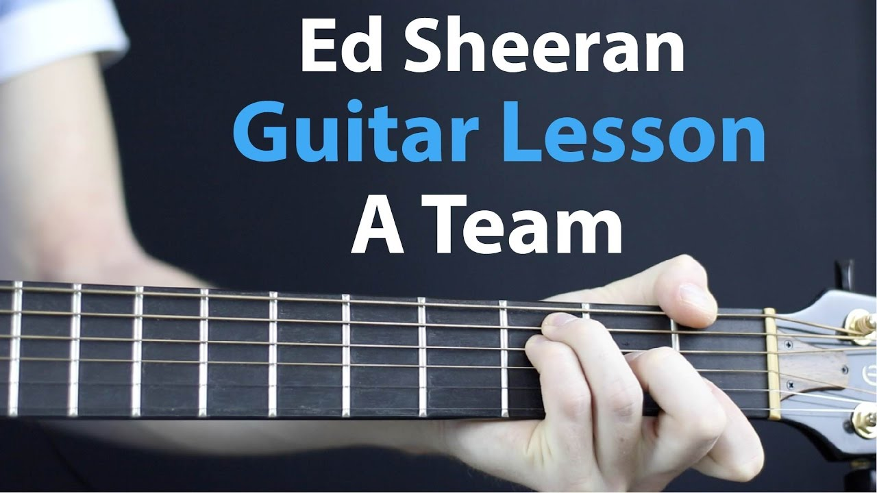 Ed Sheeran – A Team: Acoustic Guitar Lesson (Beginners EASY)