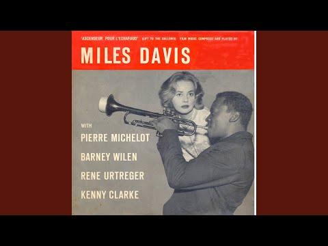 Miles Davis – Génerique (Lift to the Scaffold)