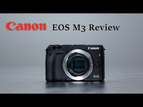 Canon EOS M3 Full Review