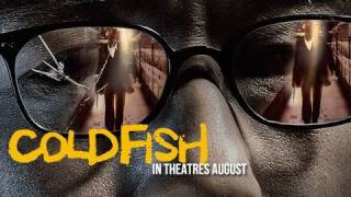 Nonton Cold Fish   Official Us Trailer Film Subtitle Indonesia Streaming Movie Download