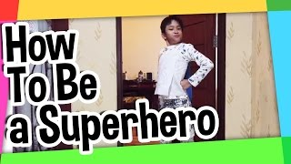 Video How to be a superhero MP3, 3GP, MP4, WEBM, AVI, FLV Mei 2019