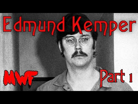 Edmund Kemper Part 1 - Murder With Friends