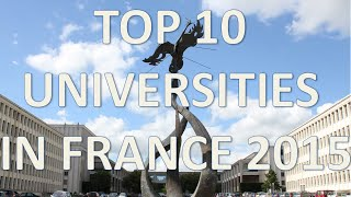 Download Lagu Top 10 Best Universities In France 2015/Top 10 Universidades De Francia 2015 Mp3