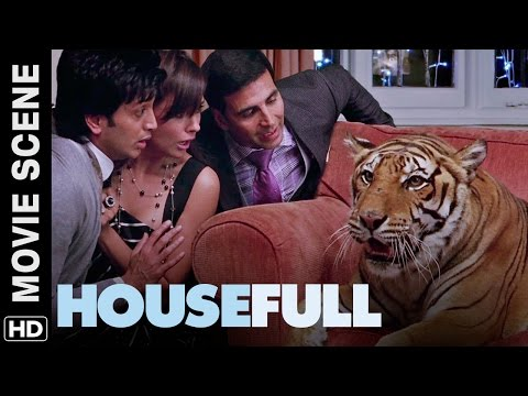 Akshay brings a tiger in the house | Housefull | Movie Scene