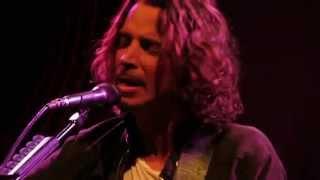 Nearly Forgot My Broken Heart  Chris Cornell Live  Wells Fargo Center Santa Rosa CA 92415
