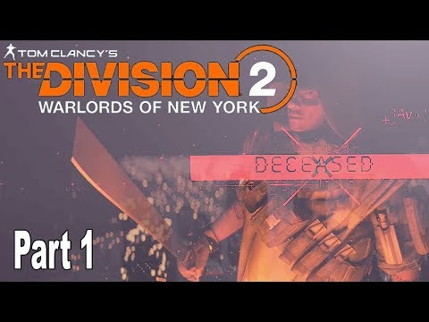 The Division 2: Warlords of New York - Walkthrough Part 1 No Commentary [HD 1080P]