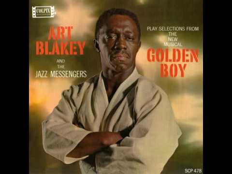 Art Blakey & The Jazz Messengers – Golden Boy (Full Album)
