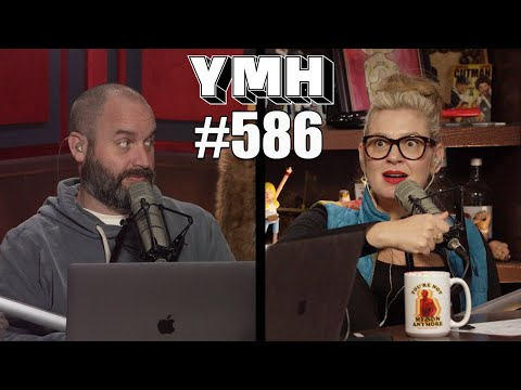 Your Mom's House Podcast - Ep. 586 | REUPLOADED