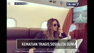 Video KEMATIAN TRAGIS SOSIALITA DUNIA - ON THE SPOT TERBARU 21 MARET 2018 MP3, 3GP, MP4, WEBM, AVI, FLV April 2019