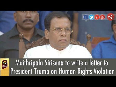 Maithripala-Sirisena-to-write-a-letter-to-Trump-on-Human-Rights-Violation