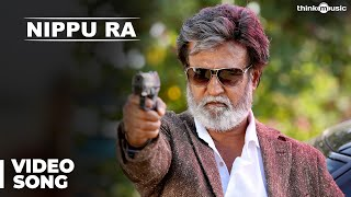 Nippu Ra song Lyrics – Kabali