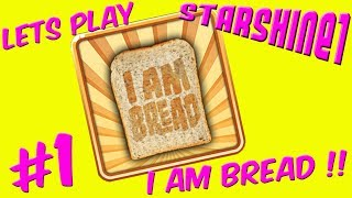 """Please watch: """"Let's Play Terraria Episode 2"""" https://www.youtube.com/watch?v=JzVZ-wSZDfc-~-~~-~~~-~~-~-Let's Play 'I Am Bread'StarShine and DR.O try out the weirdly funny 'I Am Bread' game.We've always wanted to be a slice of bread right ? Right ?? Right ???Loads of fun and very easy to make an epic fail !!CHECK OUT MY TOP PLAYLISTS MINECRAFT (CRAFTING TABLE TALES) http://bit.ly/1U1PL9IROBLOX http://bit.ly/2opfulULEGO WORLDS http://bit.ly/2nt9xPOSIMS 4 http://bit.ly/1NAwtchPLANTS VS ZOMBIES GW2 http://bit.ly/1szzgbPLEGO DIMENSIONS http://bit.ly/253jhRGCHILD OF LIGHT http://bit.ly/2nw5u6lLEGO STARWARS THE FORCE AWAKENS http://bit.ly/2n0YUZjThank you for every Like, Comment, and Share !Music used: Unison by ApertureVia No Copyright Sounds:http://nocopyrightsounds.co.uk/video/unison-aperture-ncs-release/https://www.youtube.com/watch?v=8VDjPYcL-oUhttps://soundcloud.com/unisonnhttps://www.facebook.com/Unison-57433...https://twitter.com/ItsUnisonLicensed under Creative Commons Attribution 4.0 International(http://creativecommons.org/licenses/by/4.0/)"""