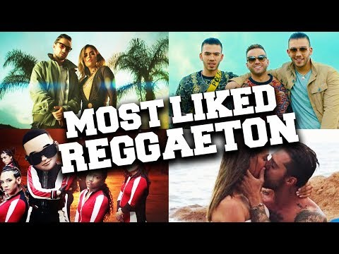 Top 100 Most Liked Spanish Songs: Reggaeton Hits