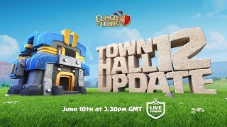 Clash Of Clans - Town Hall 12 UPDATE Livestream
