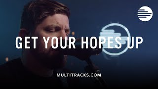 Bethel Music - Get Your Hopes Up (feat. Josh Baldwin)