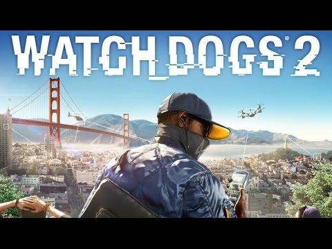 Игровой процесс Watch Dogs 2