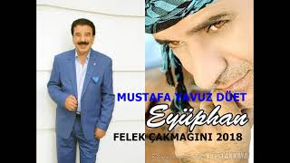 Video MUSTAFA YAVUZ & EYÜPHAN  FELEK ÇAKMAĞINI 2018 MP3, 3GP, MP4, WEBM, AVI, FLV Februari 2019
