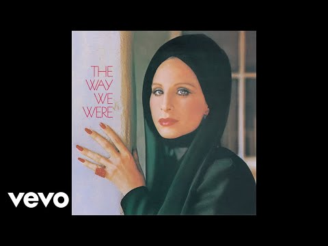 Barbra Streisand - The Way We Were (Audio)