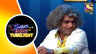 Dr. Gulati's Impactful Entrance - Super Night with TUBELIGHT - 17th June