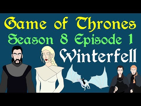 Game of Thrones: Season 8 Episode 1 (Recap)