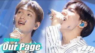 Video [Comeback Stage] SHINee- Our Page  ,샤이니 - 네가 남겨둔 말 Show Music core 20180630 MP3, 3GP, MP4, WEBM, AVI, FLV Agustus 2018