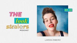 De humanas, com muito orgulho #TheLookStealers podcast