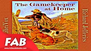 The Gamekeeper at Home Full Audiobook by Richard JEFFERIES by Non-fiction, Animals