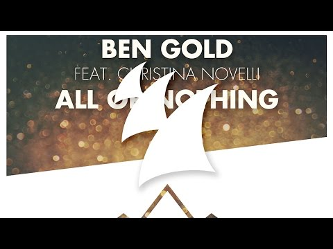 or - Check out Armada Music Radio on Spotify: http://bit.ly/ArmadaRadio ''All Or Nothing'' is part of Ben Gold's '#Goldrush, Vol. 1' compilation! Pre-order your copy on iTunes and receive it instantly:...