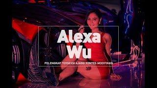 Nonton Alexa Wu  Pelengkap Terseksi Ajang Kontes Modifikasi Film Subtitle Indonesia Streaming Movie Download