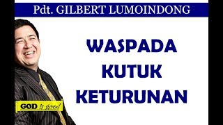 Video Waspada Kutuk Keturunan - Pdt. Gilbert Lumoindong MP3, 3GP, MP4, WEBM, AVI, FLV Juli 2018