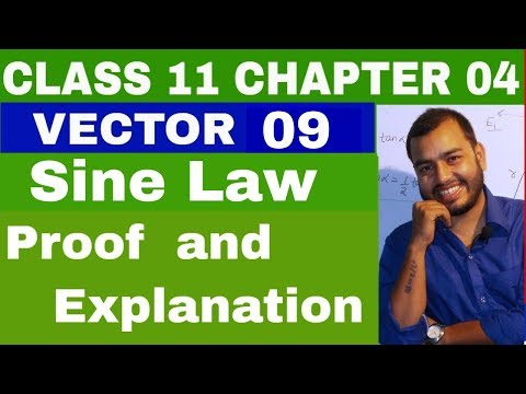 Class 11 Chapter 04 ||  Vector 09 ||sine Law || Proof Of Sine Law By Vectors|| Triangle Law