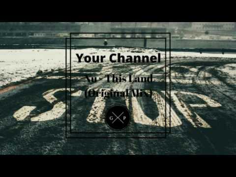 Nu - This Land (Original Mix) (видео)