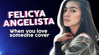 Video Felicya Angelista - When You Love Someone - Musik Zeru MP3, 3GP, MP4, WEBM, AVI, FLV Juli 2018