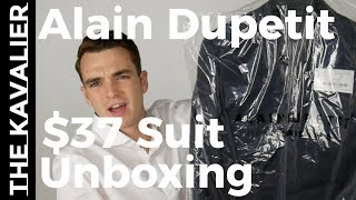 Video WTF?? A $37 Suit?? Alain Dupetit Unboxing and Review MP3, 3GP, MP4, WEBM, AVI, FLV Juni 2018