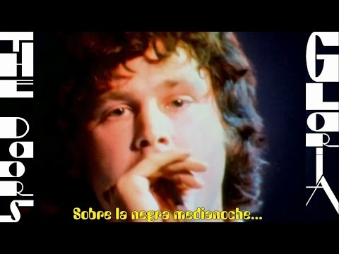 The Doors - Gloria Subtitulada HD (Sin Censura)