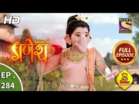Vighnaharta Ganesh - Ep 284 - Full Episode - 21st September, 2018