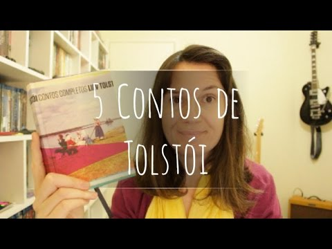 Lendo Tolsto?i: 5 Contos (Contos Completos) | Tatiana Feltrin