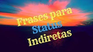 Frases para Status Indiretas