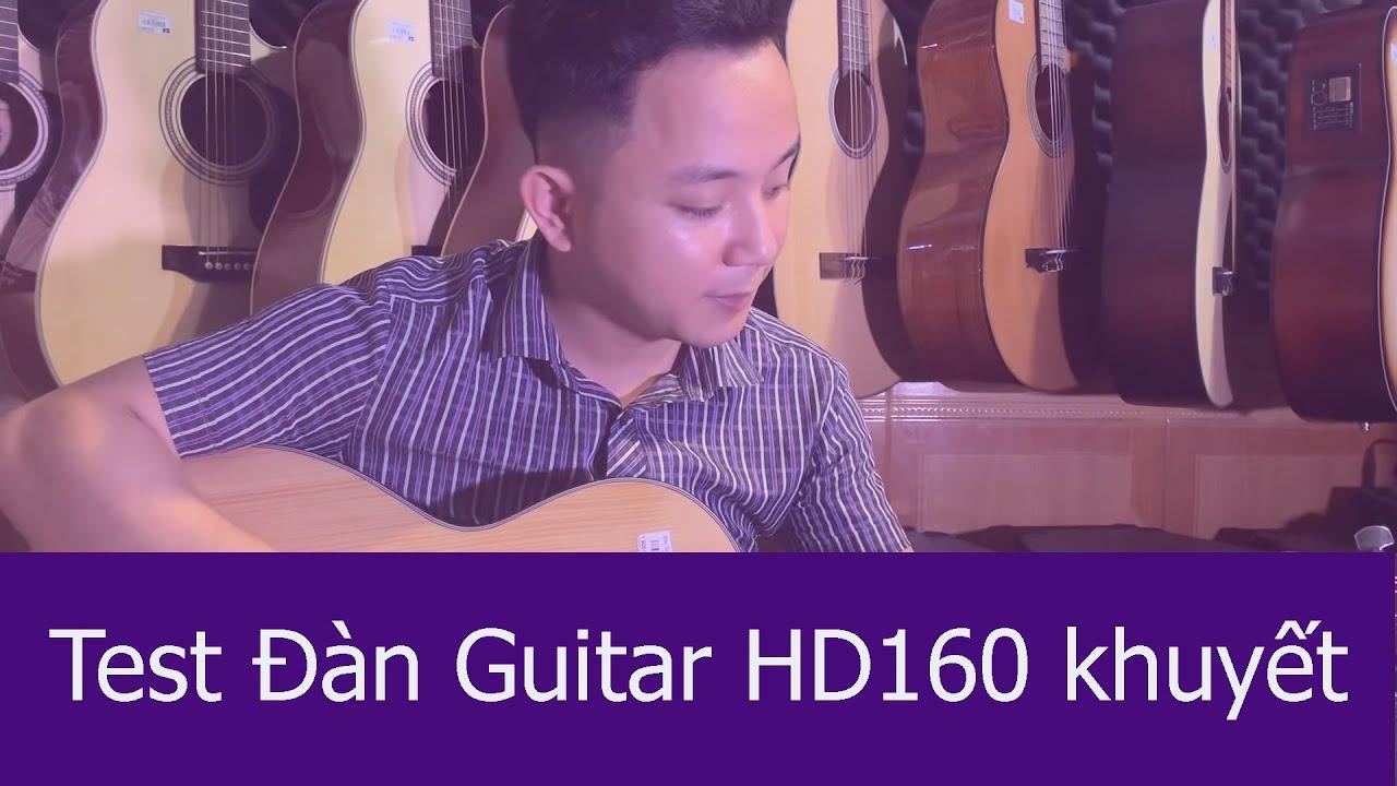 Test đàn guitar acoustic HD160 – 2019 dáng khuyết [Văn Anh Audio C#] Giá 1500k