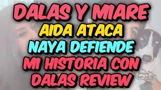 DALAS Y MIARE - AIDA EXPLORER - NAYA -  Mi historia con Dalas Review. Un nuevo capitulo del salseo entre Dalas, Miare y Argos.video el PERITA parodia Mi historia con Dalas review:https://www.youtube.com/watch?v=T96nhjqkxzo►Canal uTOPía Friki: http://goo.gl/a4SmV7►PATREON: https://goo.gl/P8nzWS►TWITTER http://goo.gl/BOrdbw►FACEBOOK https://goo.gl/caZkP0►Arte y diseño del canal creados por @rugarso►RECOMENDACIÓN (remunerada) enviar correo a contacto.salseoyt@gmail.com