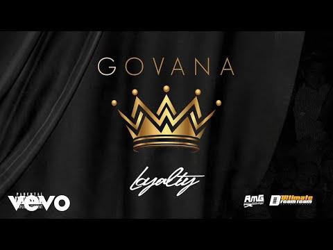 GOVANA - LOYALTY (Official Audio)