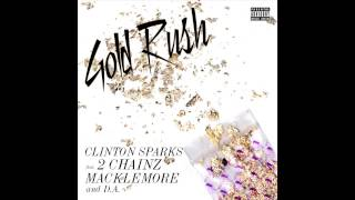 Thumbnail for Clinton Sparks ft. 2 Chainz, Mackelmore, DA — Gold Rush