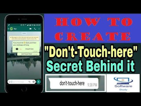 "How To Create ""don't-touch-here"" WhatsApp (2018) Crash Message"